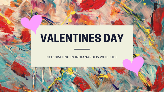 Top Activities for Valentines Day with Kids
